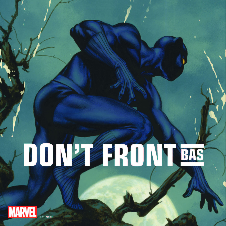DON'T FRONT - BAS [MARVEL ART]